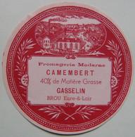 Etiquette Camembert - GASSELIN - Fromagerie Moderne De Brou 28 - Eure&Loire   A Voir ! - Cheese