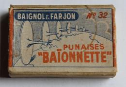 Ancienne Boîte BAIGNOL Et FARJON Punaises Baïonnette N°32 - Sonstige