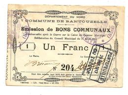 1914-1918 // COMMUNE De BANTOUZELLE (59 Nord) // Avril 1915 // Bon De Un Franc - Bonds & Basic Needs