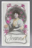 Portrait De Femme, Prénom Jeanne (11240) - Firstnames