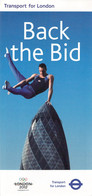 Great Britain Folder 2012 London - Back The Bid - Transport For London (LD41) - Summer 2012: London
