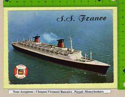 """Le Paquebot """"FRANCE """" De La Compagnie Generale - Passagiersschepen"""