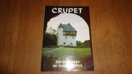 CRUPET SUR LES TRACES DE JOSEPH COLLOT Régionalisme Ronchinne Venalte Yvoi Jassogne Grotte Cinquentenaire - Belgio