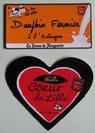 2 Etiquettes Fromage - Dauphin & Coeur De Lille - Fermes Du Moulin&Marguerite 59 Thiérache - Nord   A Voir ! - Cheese