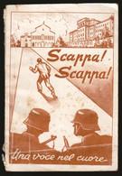 LIBRICCINO - SCAPPA SCAPPA - STORIA DI TESEO ISANI(CON DEDICA) E DELLA SUA FUGA DAI NAZIFASCISTI - PADRE PIO (STAMP69) - War 1939-45