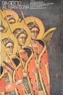 1974 Da Giotto Al Mantegna. KIállítási Plakát, Papír, Lap Sarkaiban és Szélén Sérült. 98x67 Cm - Unclassified