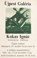 1989 Kokas Ignác Kiállítás Plakátja. 50x70 Cm - Unclassified