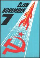 Cca 1960-1970 Éljen November 7. Táblaszerű Propaganda Plakát, Műanyag, Táncsics Kiadó, Ságvári Nyomda, Felső Részében Há - Unclassified