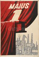 Cca 1960 Május 1. Plakát, Szitanyomat, Jelzés Nélkül, Foltos, A Széleken Szakadásokkal, 70x50 Cm - Unclassified