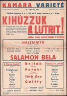 2 Db Plakát: 1957 Kamara Varieté - Kihúzzuk A Lutrit!, Szereplő Többek Közt Salamon Béla, Hajtásnyommal, 41,5x29 + 1964/ - Unclassified