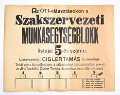 Cca 1930 Munkásblokk OTI Választás Plakát 48x65 Cm,beszakadásokkal - Unclassified