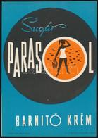 Sugár Parasol Barnító Krém, Villamosplakát, Szikra Lapnyomda, 23×16 Cm - Unclassified