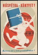 """""""Húsvétra Könyvet! Keresse Fel A Könyvesboltokat!"""" Villamosplakát, 16×23  Cm - Unclassified"""