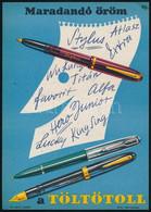 """1961 """"Maradandó öröm A Töltőtoll, Stylus, Atlasz, Favorit..."""" Villamosplakát, Macskássy János (1910-1993) Grafikája, 23× - Unclassified"""