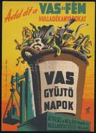 1950 Add át A Vas és Fém Hulladékanyagokat!, Villamosplakát, 23×15,5 Cm - Unclassified