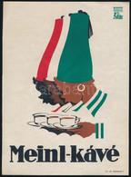 Cca 1930 Konecsni György (1908-1970): Meinl Kávé, Reklámos Villamosplakát, Ofszet, Klösz Budapest, Szélén Kis Szakadás,  - Unclassified