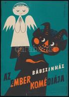 Állami Bábszínház (Az Ember Komédiája, Hüvelyk Matyi, Csodatükör, Stb.) - 4 Db Villamosplakát, 24×17 Cm - Unclassified