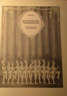 Bonte Pracht Vederdracht - Geschiedenis Van De Revue In Nederland - Door Dries Krijn - 1980 - Non Classés