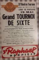 D37. BUEIL-EN-TOURAINE. Près De NEUVY-LE-ROI. GRAND TOURNOI DE SIXTE. PUB. SAINT RAPHAËL. - Affiches