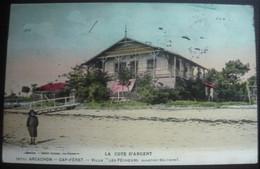33 CAP FERRET - ARCACHON - Cote D'Argent - Villa Les Pêcheurs Quartier Bélisaire   ( CPA  Colorisée ) - Arcachon