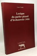 Lexique Du Parler Picard D'Irchonwelz (Ath) - Unclassified