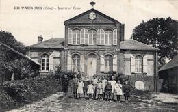 S5913 Cpa 60 Le Vauroux - Mairie Et Ecole - Sonstige Gemeinden