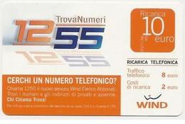 Ricarica WIND 1255 Trovanumeri, Taglio 10,00 Euro, Scadenza 31/12/2009, Usata - [2] Sim Cards, Prepaid & Refills