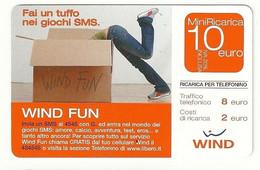 Ricarica WIND Fai Un Tuffo Nei Giochi SMS, Wind Fun, Taglio 10,00 Euro, Scadenza 31/12/2007, Usata - [2] Sim Cards, Prepaid & Refills