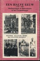 Geraardsbergen Een Halve Eeuw (1930-1980) Herinneringen En Belevenissen In Het Geraardsbergse Augustin DANEELS - Other