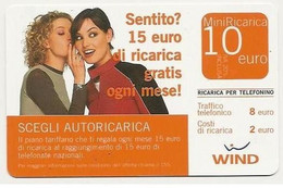 Ricarica WIND SCEGLI AUTORICARICA, Taglio 10,00 Euro, Scadenza 30-06-2008, PUBLICENTER, Usata - [2] Sim Cards, Prepaid & Refills