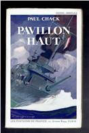 PAVILLON HAUT 1929 PAR PAUL CHACK EDITION ORIGINALE NUMEROTEE AVEC SIGNATURE DE L AUTEUR DARDANELLES SYRIE 1914 1918 WWI - Autographed