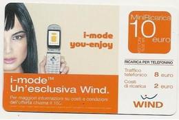 Ricarica WIND I-MODE YOU-ENJOY Taglio 10,00 Euro, Scadenza 30/06/2008, Usata - [2] Sim Cards, Prepaid & Refills
