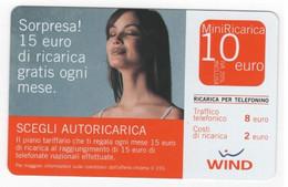 Ricarica WIND SORPRESA! SCEGLI AUTORICARICA, Taglio 10,00 Euro, Scadenza 31-12-2007, PUBLICENTER, Usata - [2] Sim Cards, Prepaid & Refills