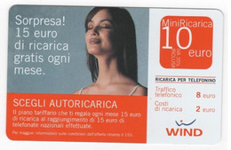 Ricarica WIND SORPRESA! SCEGLI AUTORICARICA, Taglio 10,00 Euro, Scadenza 30/06/2008, Usata - [2] Sim Cards, Prepaid & Refills