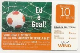 Ricarica WIND ED E' GOAL!, Taglio 10,00 Euro, Scadenza 31/12/2009, Usata - [2] Sim Cards, Prepaid & Refills