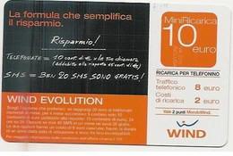 Ricarica WIND EVOLUTION Laformula Che Semplifica Il Risparmio, Taglio 10,00 Euro, Scadenza 31-12-2006, PIKAPPA, Usata - [2] Sim Cards, Prepaid & Refills