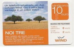 Ricarica WIND NOI TRE, Taglio 10,0 Euro, Scadenza 31-12-2006, PUBLICENTER, Usata - [2] Sim Cards, Prepaid & Refills