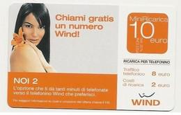 Ricarica WIND NOI 2, Chiami Gratis Un Numero Wind!, Taglio 10,00 Euro, Scadenza 31-12-2007, PUBLICENTER, Usata - [2] Sim Cards, Prepaid & Refills
