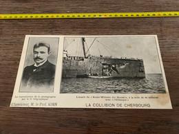 1906 PATI Collision De Cherbourg Kaiser Wilhelm Der Grosse Orenoque Professeur Korn Transmission Photographie Sans Fil - Non Classés