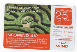 Ricarica WIND INFOWIND 412, Taglio 25,00 Euro, Scadenza 30-06-2007, PUBLICENTER, Usata - [2] Sim Cards, Prepaid & Refills