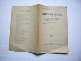 Fascicule Arboriculture Fruitière Par Ed. Zacharewicz 1934 Montpellier Culture Insectes & Maladies - Non Classés