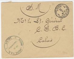 Brief Van Groupe Special T.A.G. Te Calais Verstuurd Via LP 7 Naar Lt.Général C.S.B.C - Army: Belgium