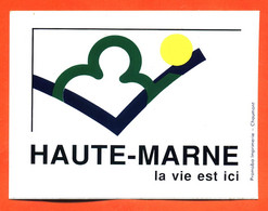 Autocollant Région - Haute Marne - La Vie Est Ici - Stickers