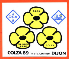 Autocollant Colza 89 14 Et 15 Juin 1989 à Dijon - Agriculture - Stickers
