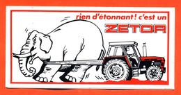 Autocollant Rien D'étonnant C'est Un Zetor - Tracteur - éléphant - Stickers