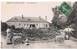 60 - AUCHY LA MONTAGNE Villa  Dammery - Carte Ancienne Animée - Circulé 1911 - Dos Divisé - Sonstige Gemeinden