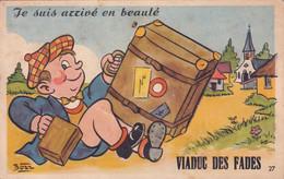 """Carte  à Système """"  Je Suis Arrivé En Bauté   Au VIADUC DES FADES  """"  Illustration De Bozz - Met Mechanische Systemen"""