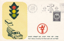 HALT! BEFORE CROSSING THE ROAD LOOK LEFT AND RIGHT, FEUX DE CIRCULATION. ISRAEL SPC ENVELOPPE, 30.5.1961 TEL AVIV- LILHU - Accidents & Road Safety