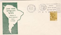 FESTIVAL OF SOUTH AMERICAN JEWRY IN ISRAEL, FESTIVAL JUIFS DE L'AMÉRIQUE DU SUD. ISRAEL SPC ENVELOPPE 13.4.1960.- LILHU - Other