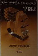 Petit Calendrier Poche 1982 Caisse D'Epargne écureuil Vire Calvados - Small : 1981-90